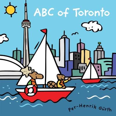 ABC of Toronto By Gurth, Per Henrik/ Gurth, Per Henrik (COR)